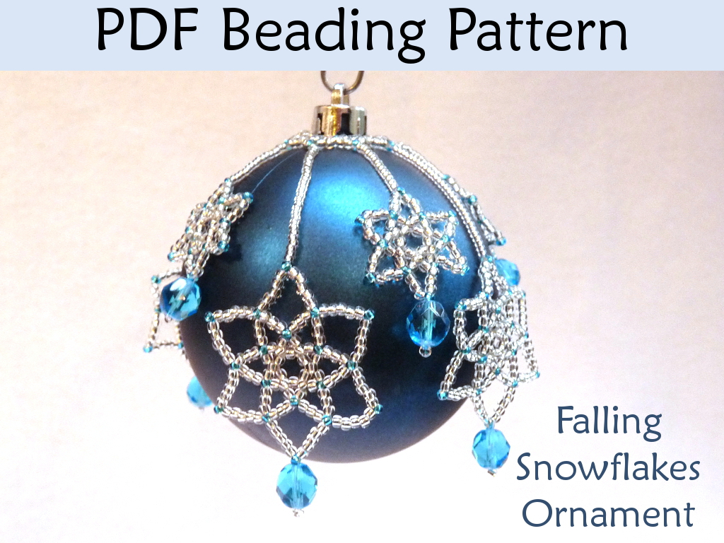 Beading Tutorial Pattern Christmas Ornaments - Snowflakes Holiday Ornament - Simple Bead Patterns - Falling Snowflakes #2931