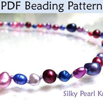 Beading Tutorial Pattern - Pearl Knotting Jewelry Making Necklace Bracelet - Simple Bead Patterns - Silky Pearl Knot #298