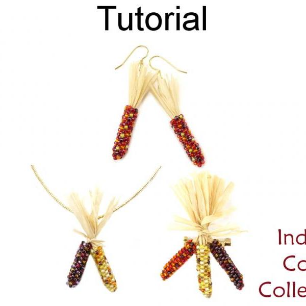 Beading Tutorial Pattern - Earrings Necklace Broach - Fall Thanksgiving Jewelry - Simple Bead Patterns - Indian Corn Collection #15411