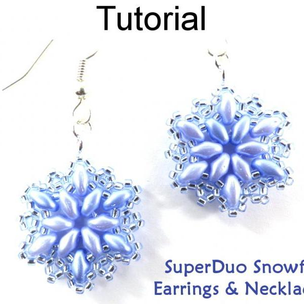 Beading Tutorial Pattern - Earrings & Necklace - Beaded Snowflake Winter Jewelry - Simple Bead Patterns - SuperDuo Snowflake Set #20463